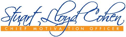 Stuart Lloyd Cohen - Cheif Motivational Speaker