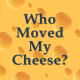 Move Your Own Cheese – 14 Day Small Changes Guided Meditation
